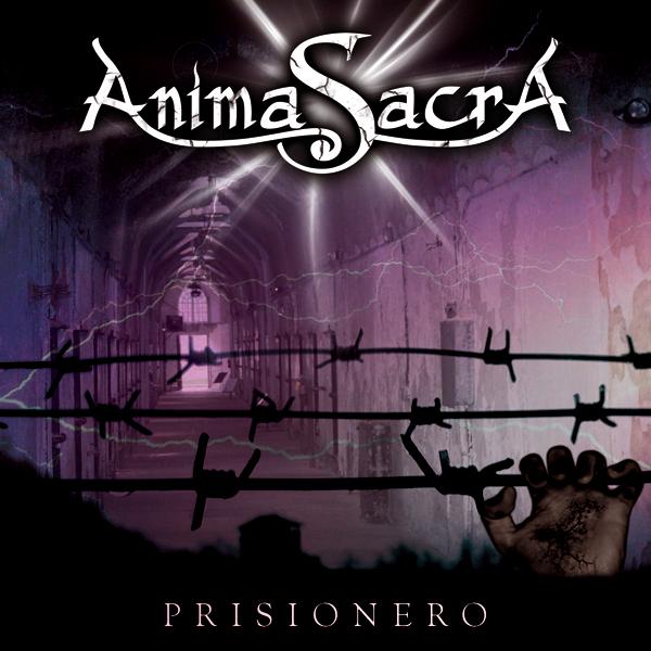 """ANIMA SACRA. SINGLE """"PRISIONERO"""" Prisioneroar"""